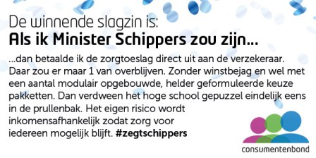 Winnende slagzin 'Als ik Minister Schippers zou zijn....'