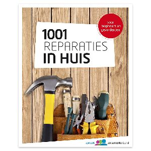 1001 Reparaties in huis